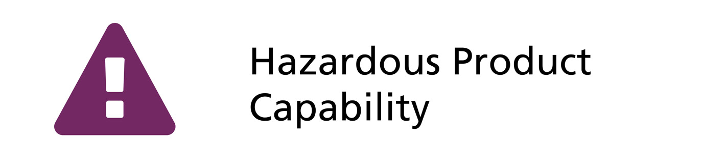 Hazardous Product Capability