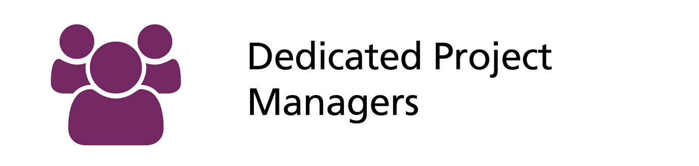 Dedicated Project Managers