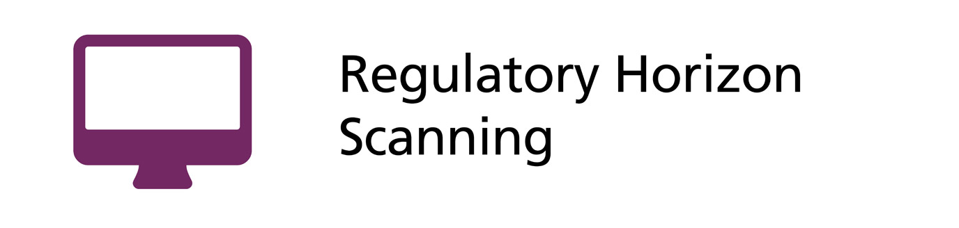 Regulatory Horizon Scanning